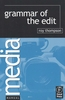 GRAMMAR OF THE EDIT (englisch)